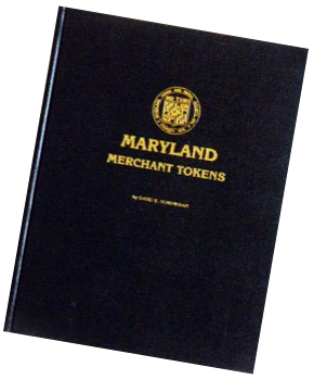Maryland Merchant Tokens by David E. Schenkman